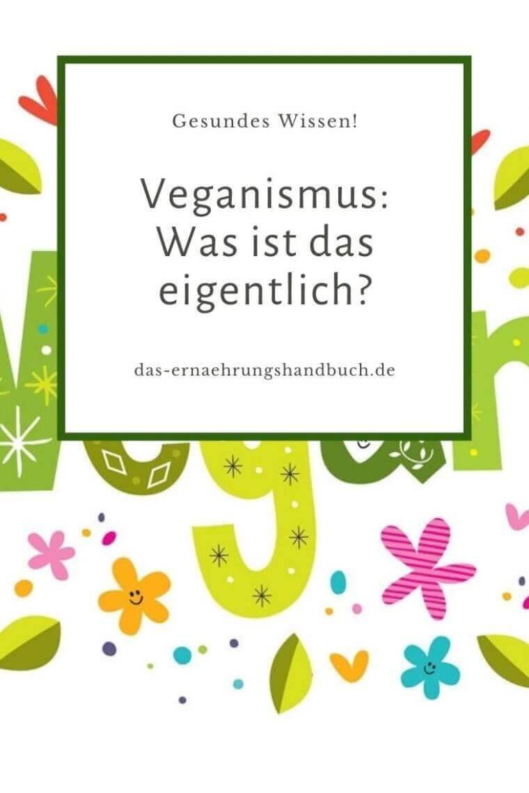 Vegan / Veganismus