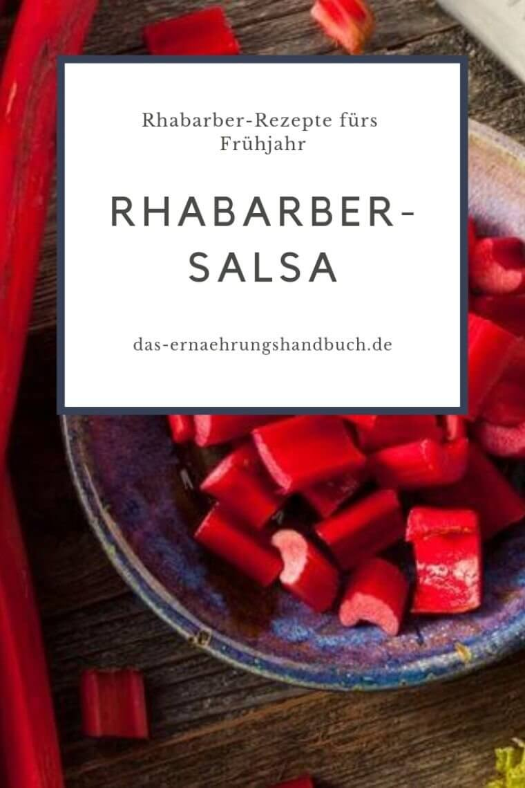 Rhabarber-Salsa, Rhabarber-Rezepte