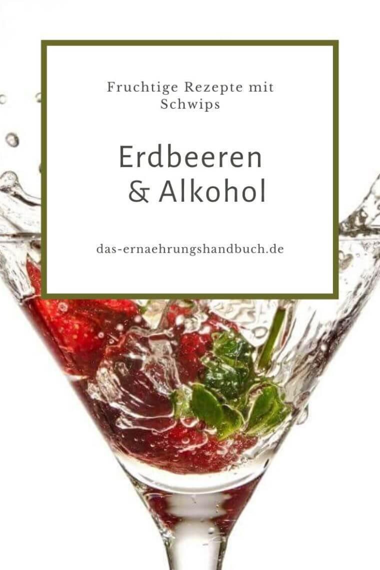 Erdbeeren und Alkohol