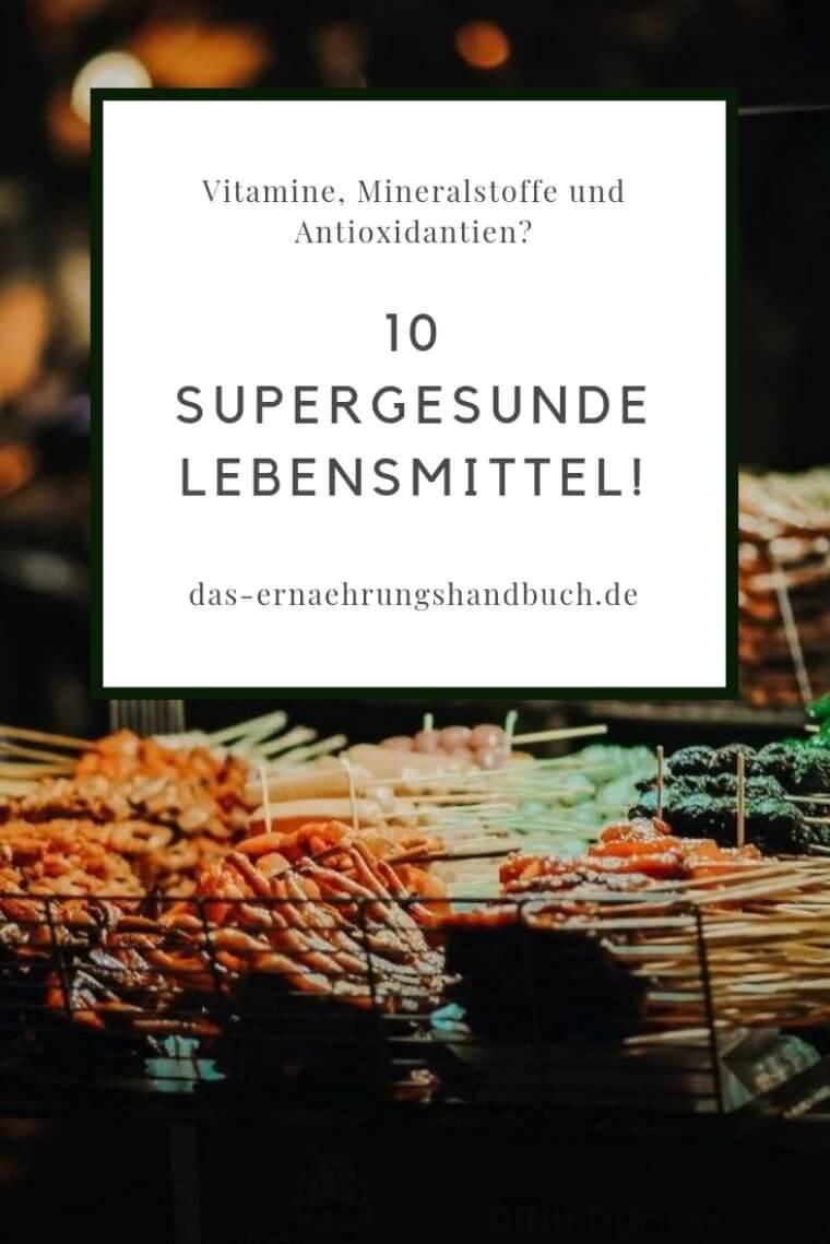 supergesunde Lebensmittel