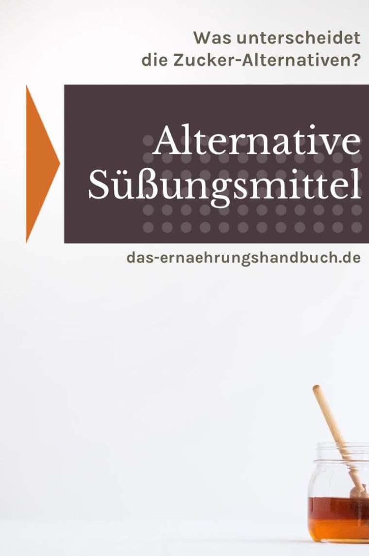 Alternative Süßstoffe