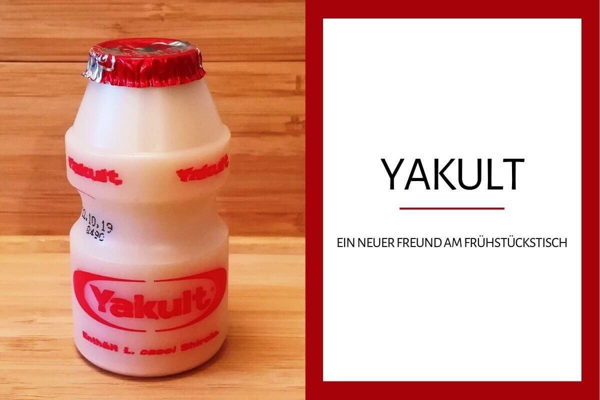 Ein neuer Freund am Frühstückstisch: Yakult