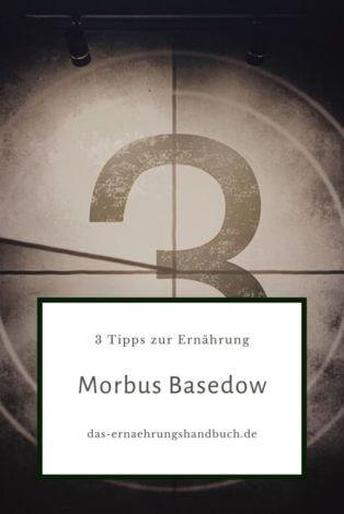 3 Tipps zur Ernährung bei Morbus Basedow