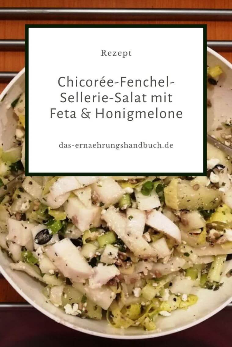 Chicorée-Fenchel-Sellerie-Salat mit Feta & Honigmelone